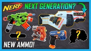 Nerf ULTRA Series: The Next Generation.