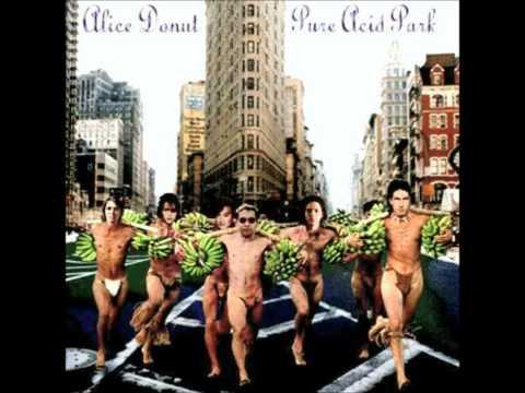 Alice Donut - Dreaming in Cuban