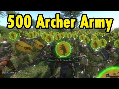 500 Archer Army - Mount And Blade Warband