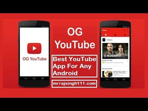 og youtube 2018 apk free download