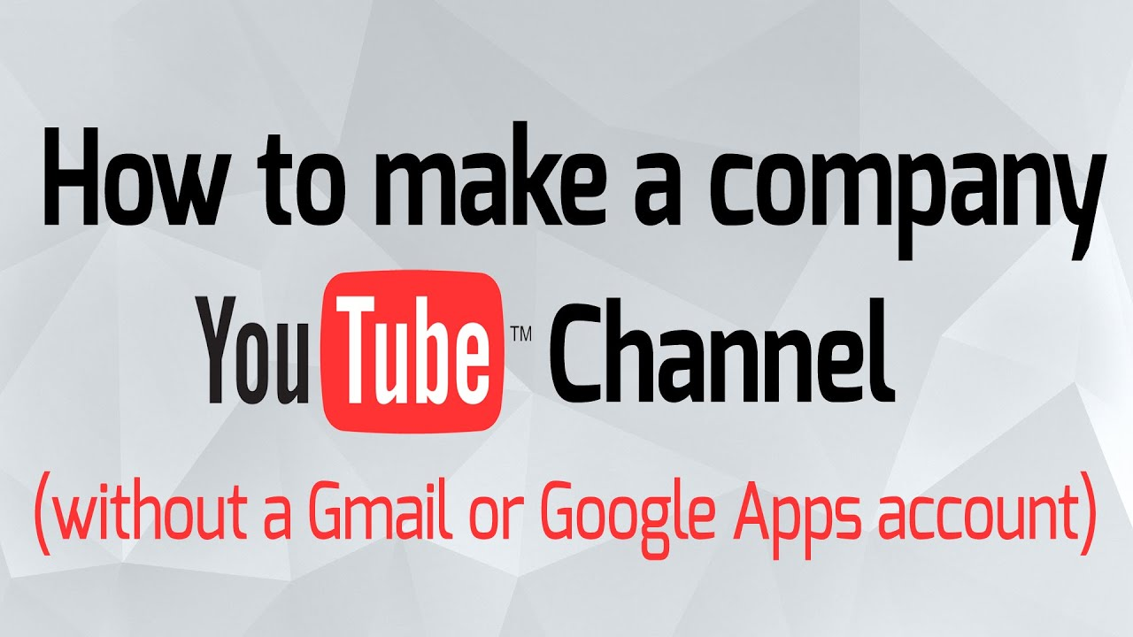 How to create youtube account free gmail email domain