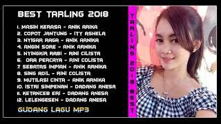 Download lagu BEST TARLING CIREBONAN 2018 PILIHAN TERBAIK PALING SYAHDU AUDIO HQ MP3