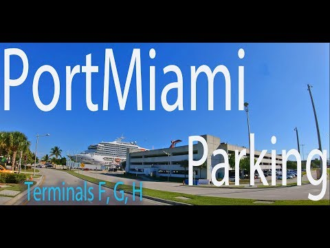 Port Of Miami Parking - Terminals F, G And H With Directions - January 2019