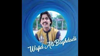 Wajid Ali Baghdadi- all super hit songs -full Audio album 2018- Youtube