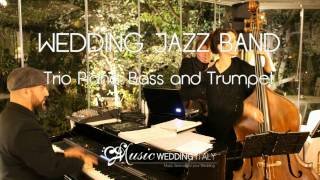 MUSIC WEDDING ITALY Wedding Jazz Trio