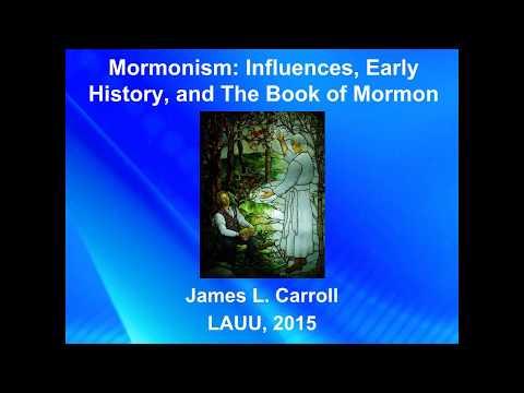 UULA Adult RE: Mormonism, Lecture 1, Part 1. Influences