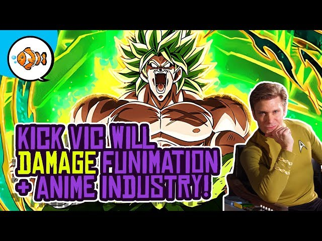 Kick Vic Will DAMAGE Funimation and US Anime Industry!