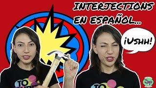 Interjections Spanish Speakers Say