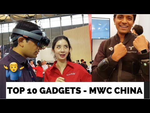 Top 10 Gadgets / Experiences at MWC Shanghai, China 😱