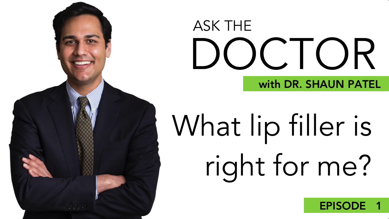 Ask the Doctor: Which Lip Filler is Right for Me? | Video