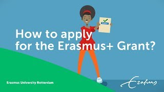 How to apply for the Erasmus+ Grant at Erasmus University Rotterdam