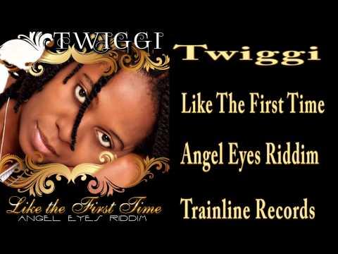 "TWIGGI ""Like The First Time"" (Train Line Records - Angel Eyes Riddim)"