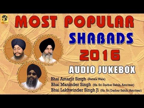 Most Popular Shabads 2016  | Non Stop Kirtan | Mix Ragi | Shabad Gurbani | Gurbani
