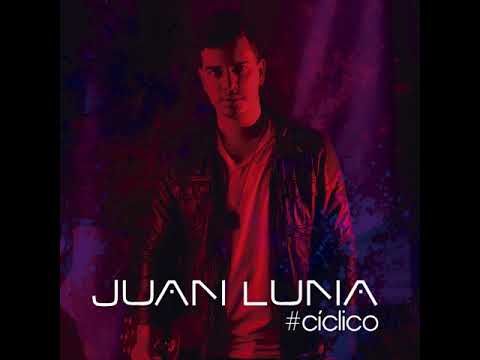 Juan Luna - Cíclico (Full Album)