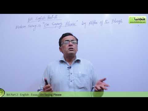BA English Modern Essay 14 On Saying Please BA Part 2 Punjab University