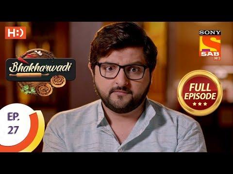 Bhakharwadi - Ep 27 - Full Episode - 19th March, 2019