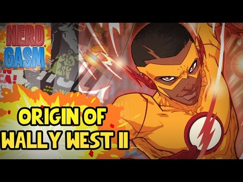 Origin of Wally West II Kid Flash | New 52 - Dc Rebirth