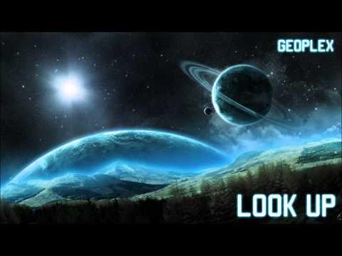 Geoplex - Look Up (Liquid DnB)