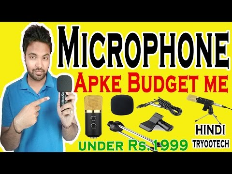 Best budget microphone for YouTube video...
