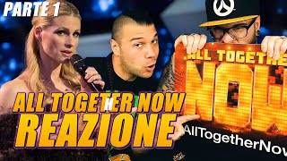All Together Now  ( 16/05/2019 ) parte 1*REAZIONE* by Arcade Boyz
