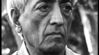 J Krishnamurti - The Real Revolution - 2. Observing ourselves