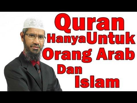 Betul Ke Quran Hanya untuk Orang Arab Dan Islam? Dr Zakir Naik Malay Subtitle