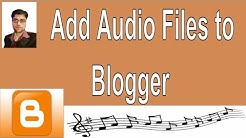 How to Upload Audio Files to Blogger
