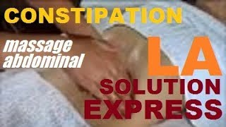 CONSTIPATION ET TRANSIT INTESTINAL : LA SOLUTION EXPRESS LE MASSAGE ABDOMINAL