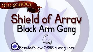 Shield of Arrav: Black Arm Gang - Easy Old School Runescape Quest Guide