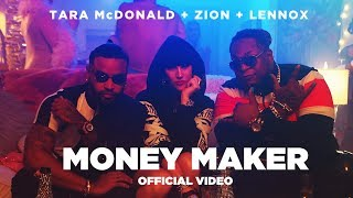 Tara McDonald feat. Zion & Lennox - Money Maker (Official Video)