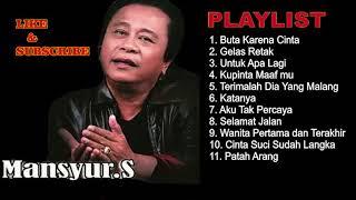 Gambar cover Mansyur S - Buta Karna Cinta Full Album Dangdut Original