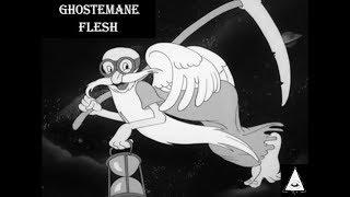 GHOSTEMANE - FLESH