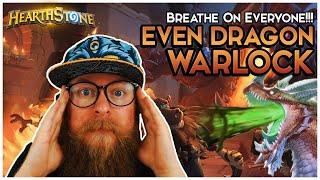 BREATHE ON EVERYONE! Even Dragon Warlock is GROSS | Hearthstone | Descent of Dragons