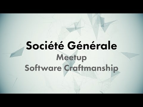 CONF@42 - Société Générale - Meetup - Software Craftmanship