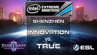 INnoVation vs. TRUE - TvZ - Group B - IEM Shenzhen - StarCraft 2