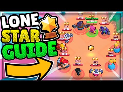 THE ULTIMATE LONE STAR GUIDE!   Mechanics, Tips, & More!