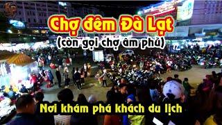 Chợ đêm Đà Lạt || Nơi khám phá của khách du lịch