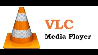 VLC Media Player Tutorial