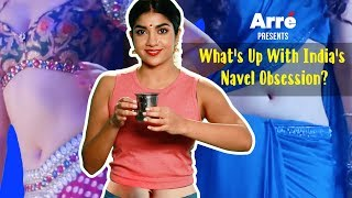 What's Up With India's Navel Obsession? | Indian Navels Compilation
