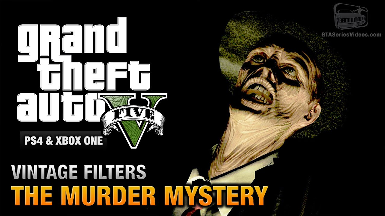Gta  The Murder Mystery Guide Vintage Filters Ps Xbox One