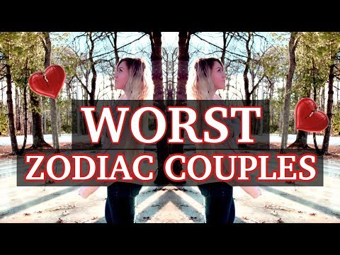 Worst Zodiac Couples