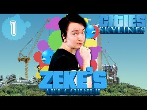 Cities: Skylines - Zeke's Art Corner