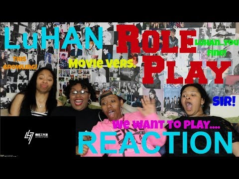 LuHan Roleplay REACTION
