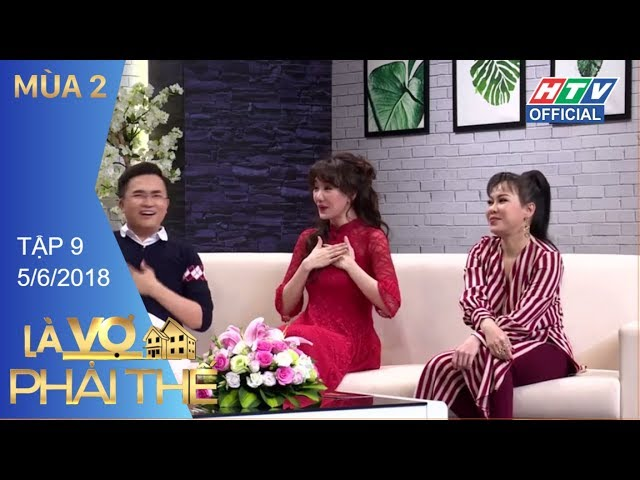 HTV LÀ VỢ PHẢI THẾ 2   Lâm Vỹ Dạ thần tượng Hứa Minh Đạt từ năm 15t   LVPT #9 FULL   5/6/2018