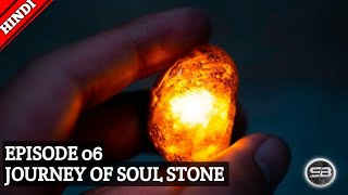 || SOUL STONE JOURNEY IN MCU || EPISODE 06 JOURNEY OF INFINITY STONES || IN HINDI || BY #SUPERBUDDY