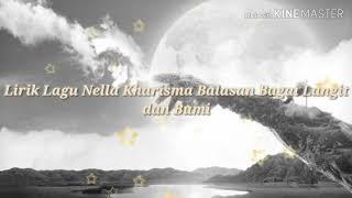 Lirik Lagu Balasan Bagai Langit dan Bumi By Nella Kharisma