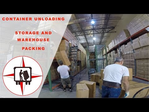 CONTAINER UNLOADING - STORAGE AND WAREHOUSE PACKING - MUST WATCH! #155