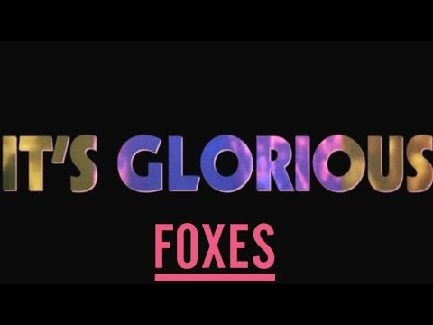 Foxes - Glorious (Lyric Video) mp3