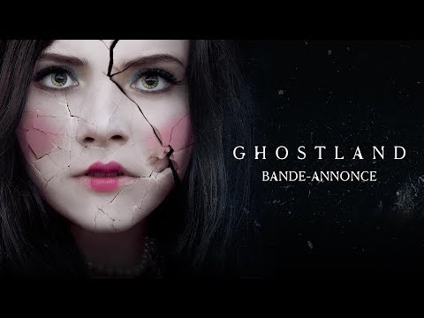 Ghostland - de Pascal Laugier -  streaming