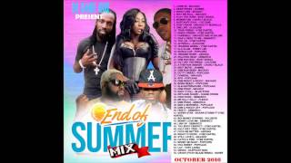 NEW DANCEHALL MIX - END OF SUMMER DANCEHALL MIX 2016 - MIXED BY DJ DANE ONE